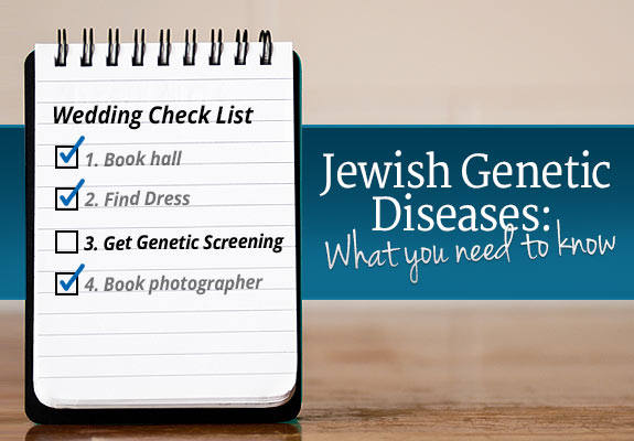 Jewish Genetic Diseases What You Need To Know